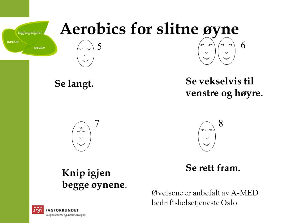 Aerobics for slitne øyne
