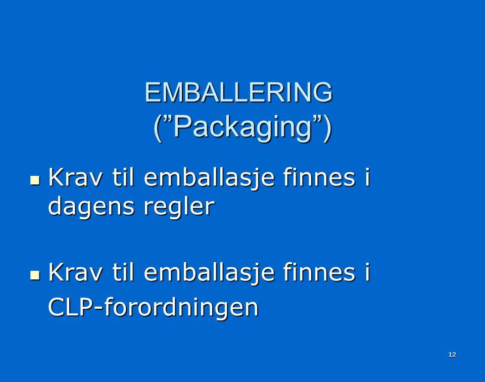 EMBALLERING ( Packaging )
