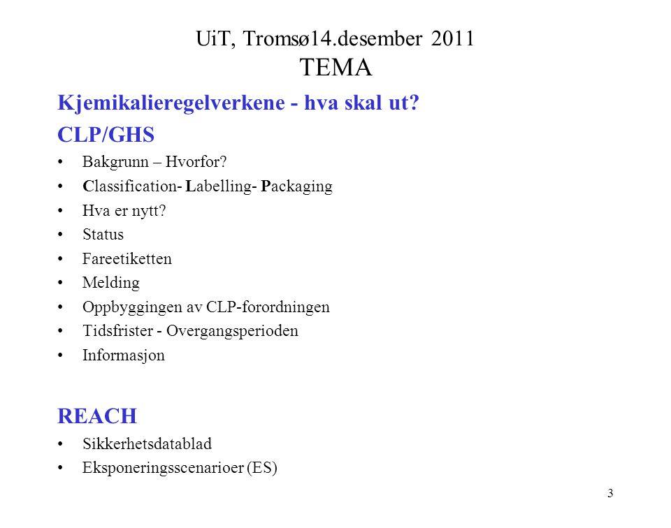 UiT, Tromsø14.desember 2011 TEMA