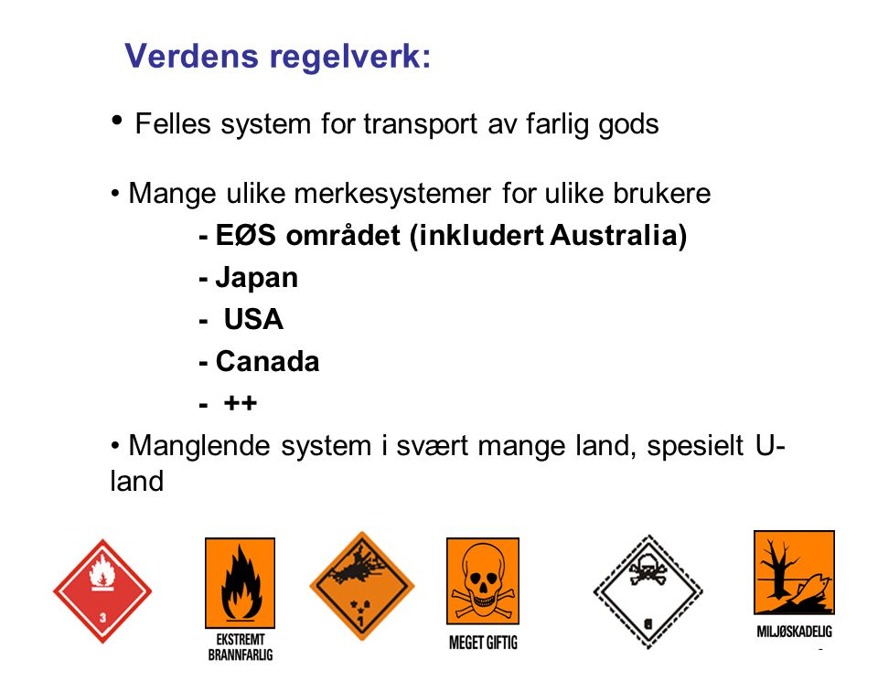 Felles system for transport av farlig gods