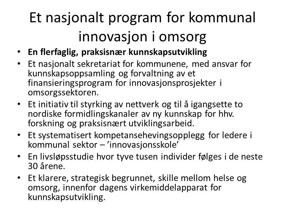 Et nasjonalt program for kommunal innovasjon i omsorg