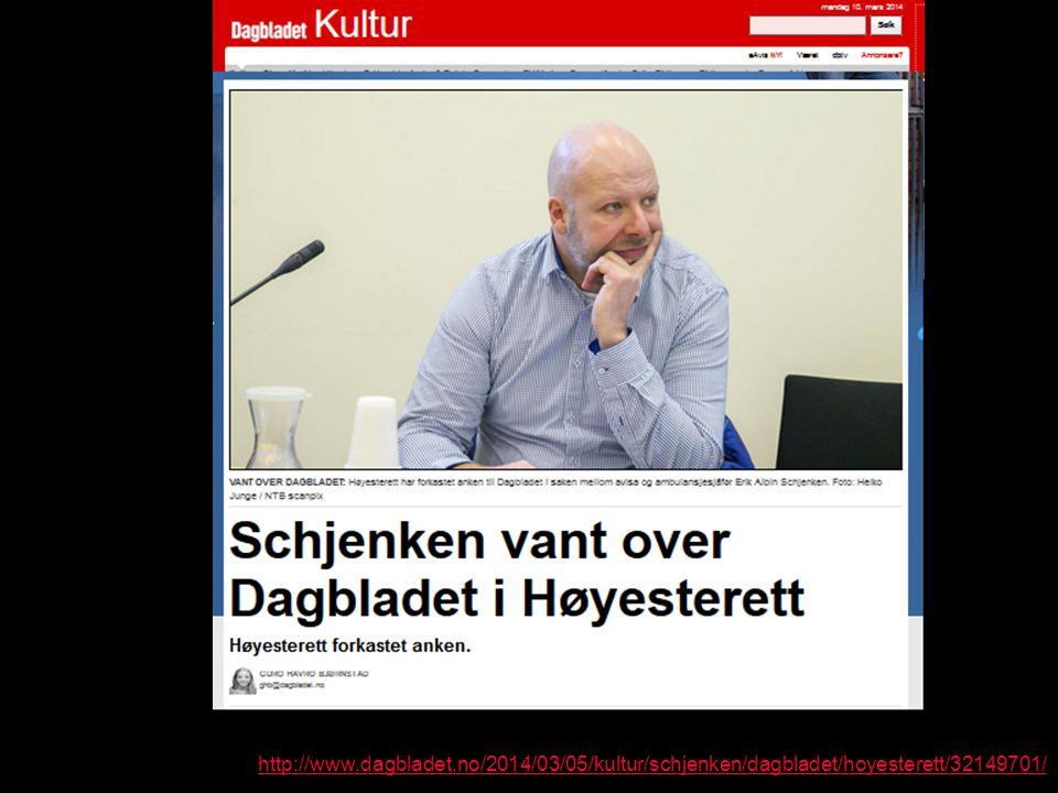 http://www.dagbladet.no/2014/03/05/kultur/schjenken/dagbladet/hoyesterett/32149701/
