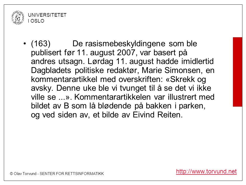 (163). De rasismebeskyldingene som ble publisert før 11