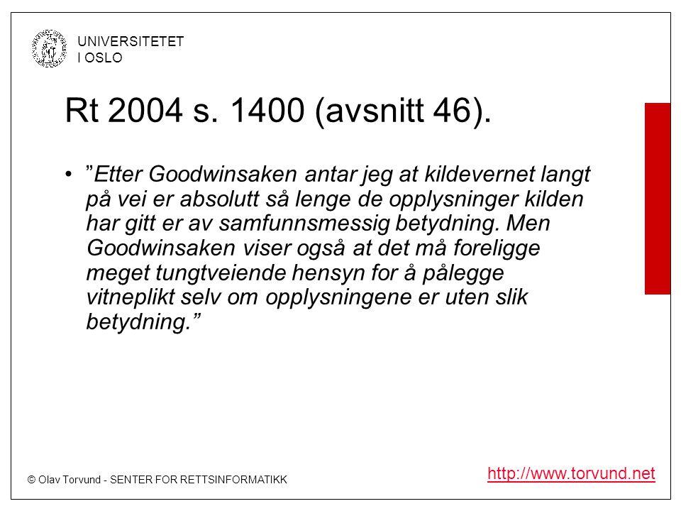 Rt 2004 s. 1400 (avsnitt 46).