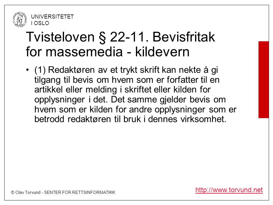 Tvisteloven § 22-11. Bevisfritak for massemedia - kildevern