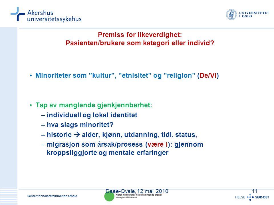 Minoriteter som kultur , etnisitet og religion (De/Vi)