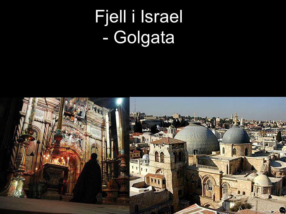 Fjell i Israel - Golgata
