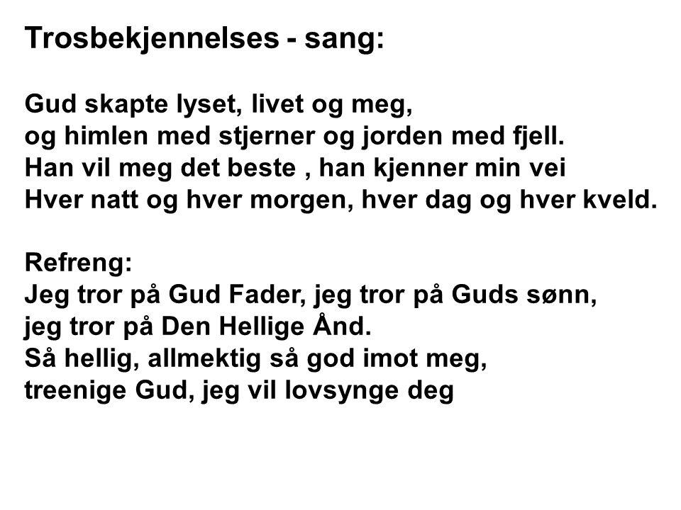 Trosbekjennelses - sang: