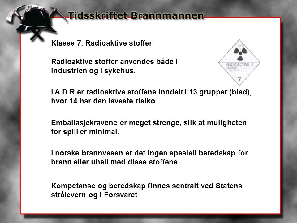 Klasse 7. Radioaktive stoffer