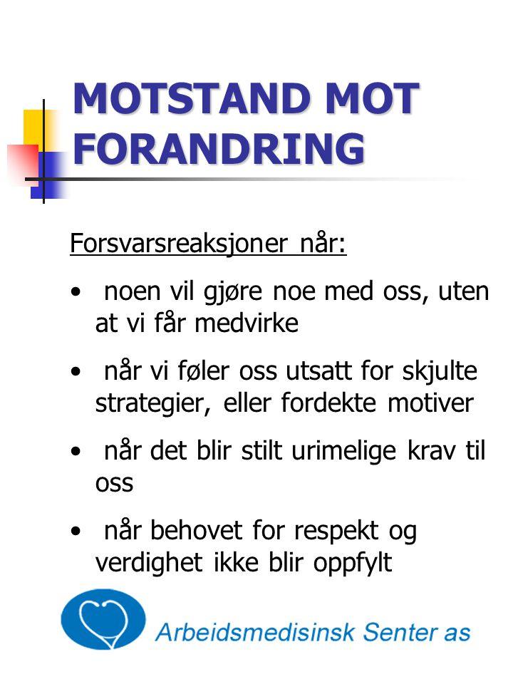 MOTSTAND MOT FORANDRING