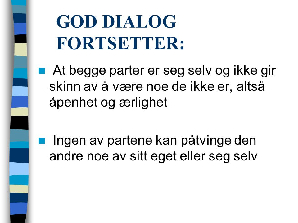 GOD DIALOG FORTSETTER: