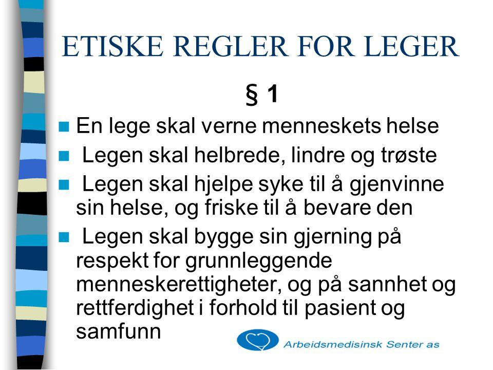 ETISKE REGLER FOR LEGER