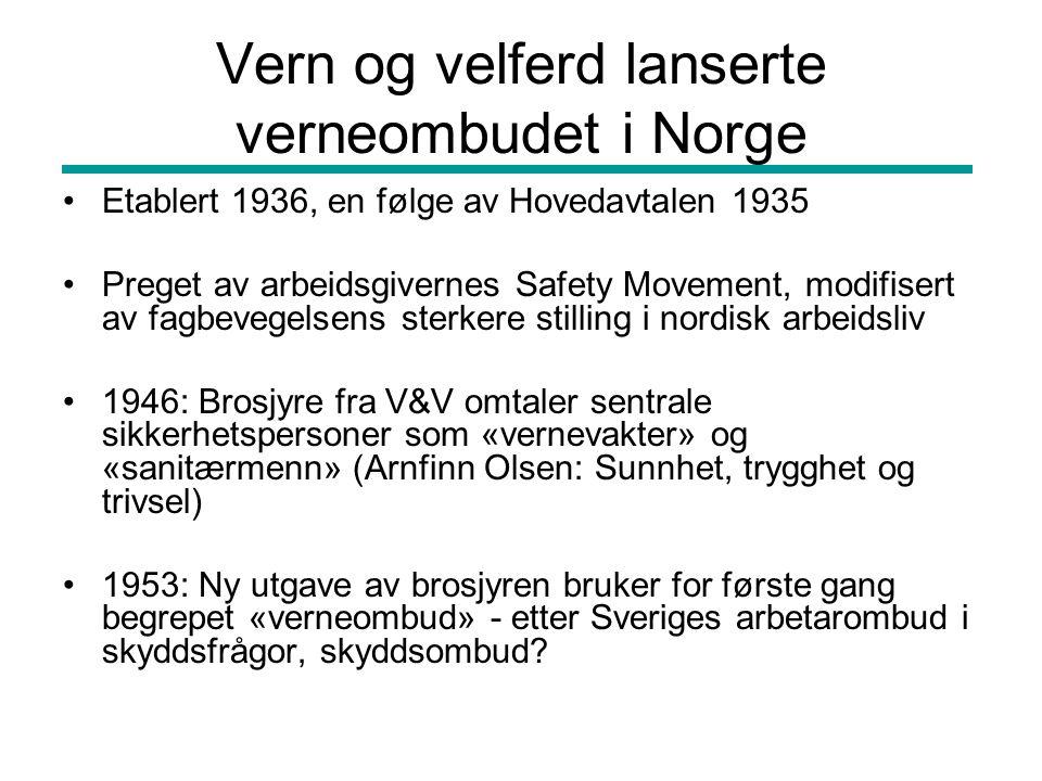 Vern og velferd lanserte verneombudet i Norge