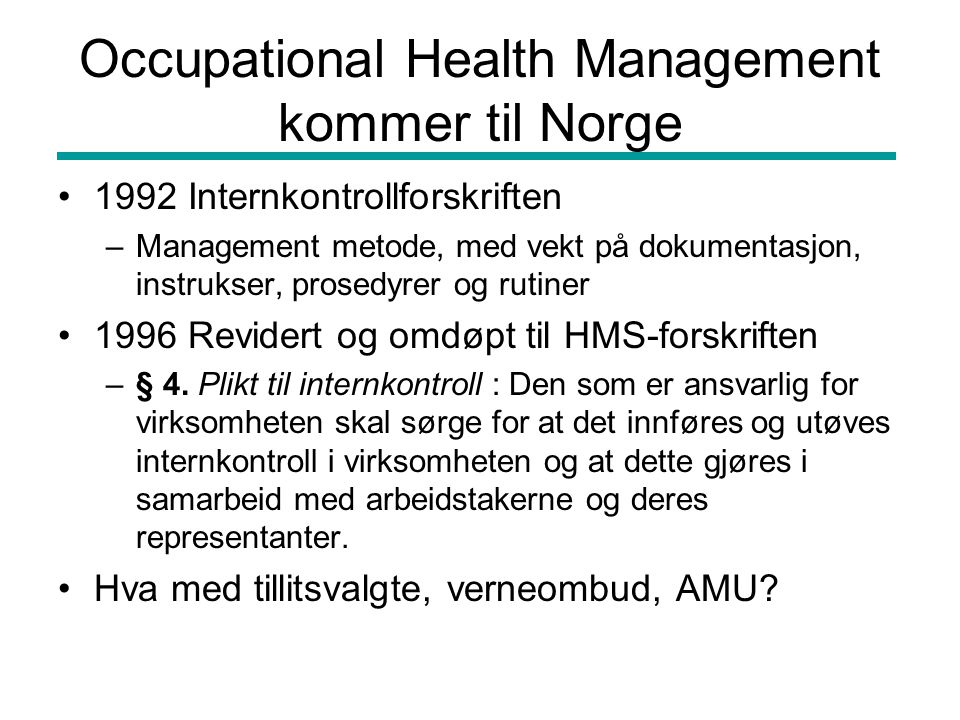 Occupational Health Management kommer til Norge