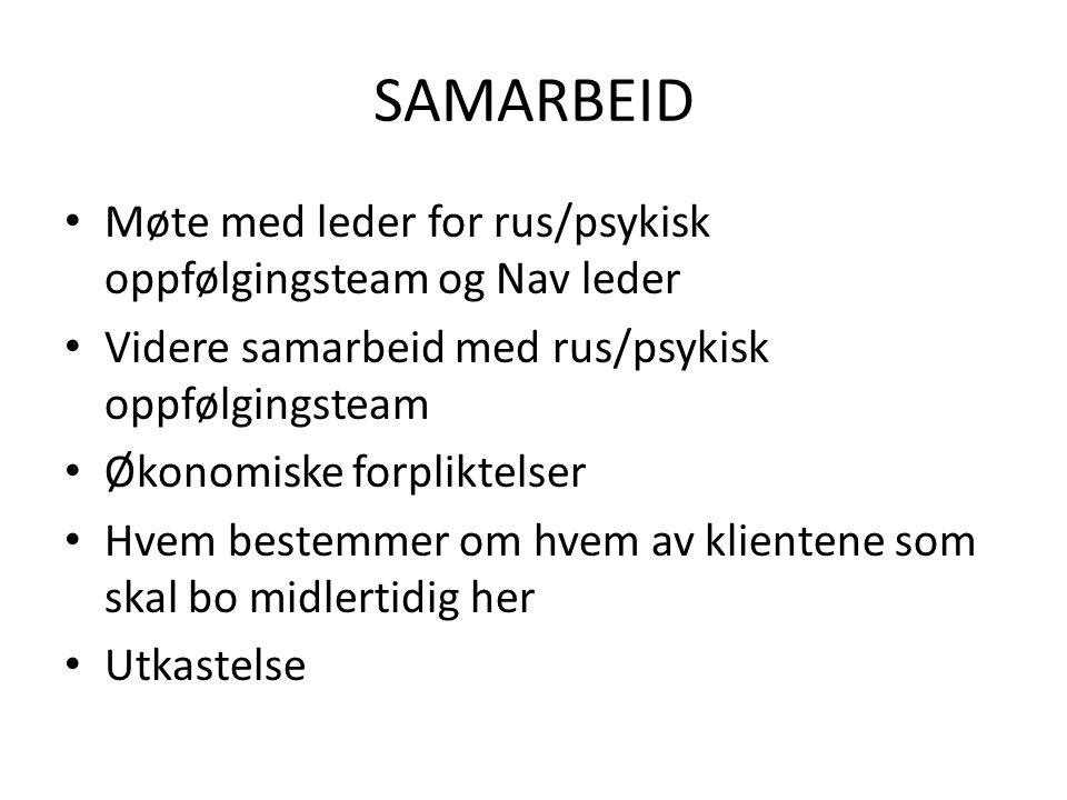 SAMARBEID Møte med leder for rus/psykisk oppfølgingsteam og Nav leder