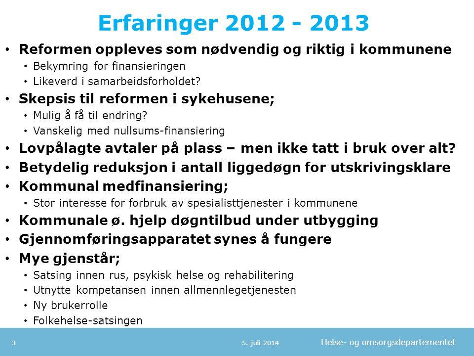 Erfaringer 2012 - 2013 Reformen oppleves som nødvendig og riktig i kommunene. Bekymring for finansieringen.