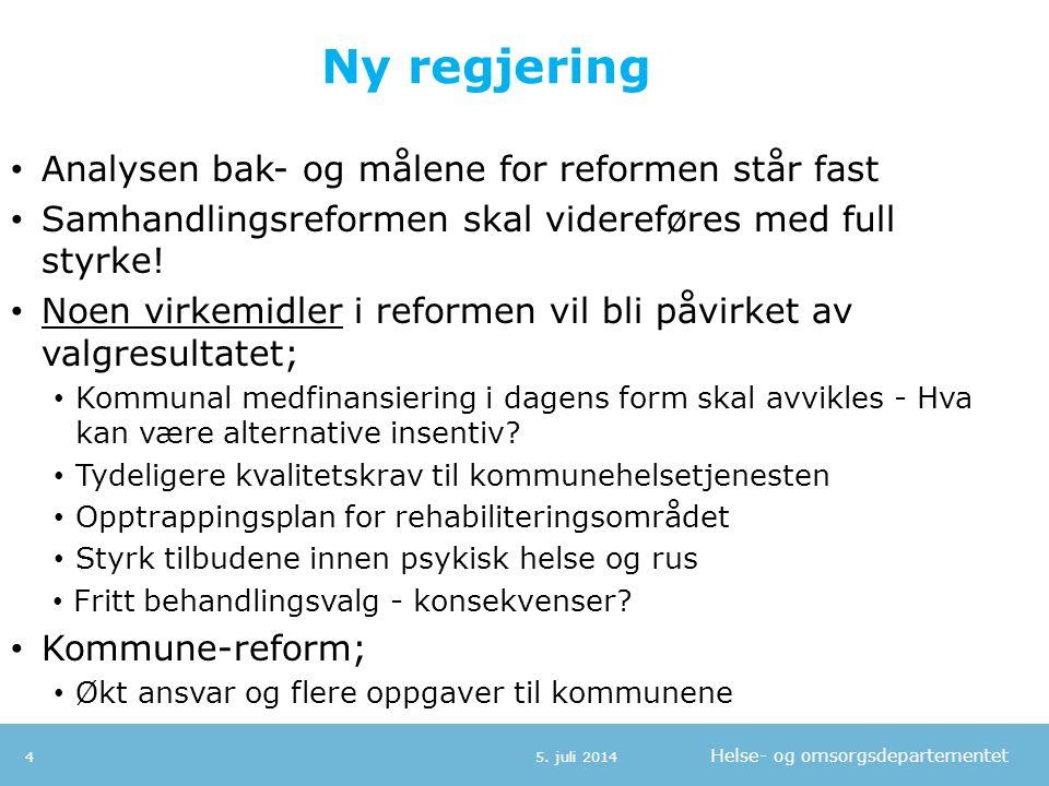 Ny regjering Analysen bak- og målene for reformen står fast