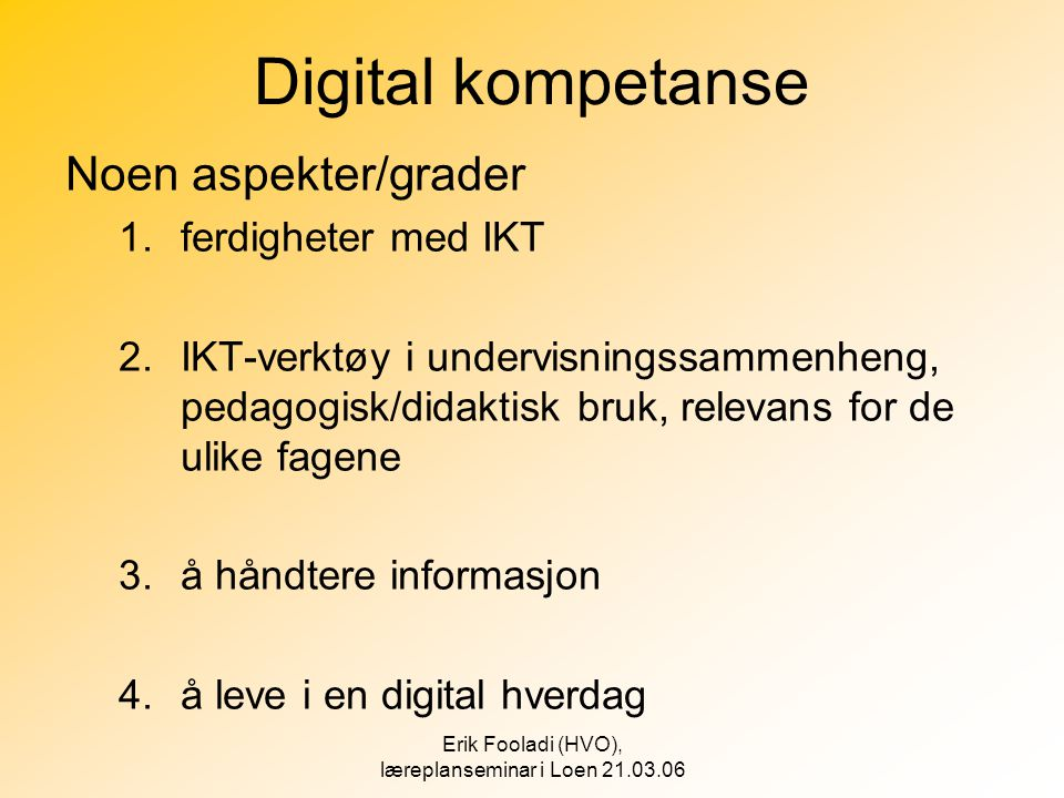Erik Fooladi (HVO), læreplanseminar i Loen 21.03.06