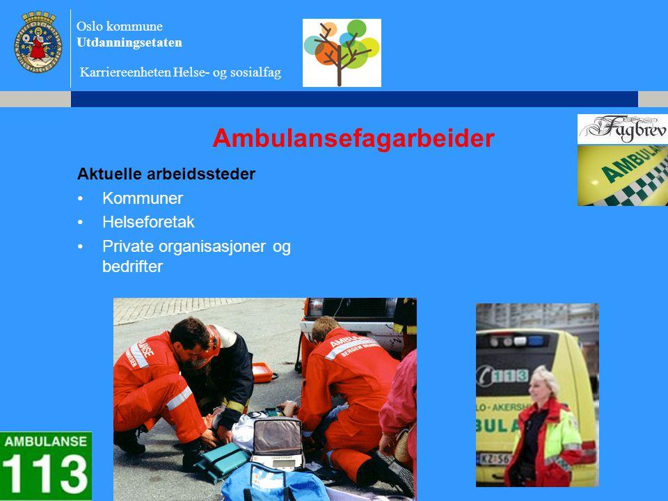 Ambulansefagarbeider