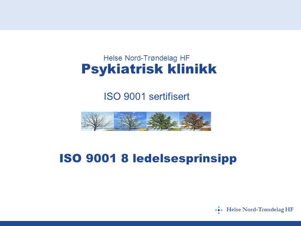 Helse Nord-Trøndelag HF Psykiatrisk klinikk ISO 9001 sertifisert