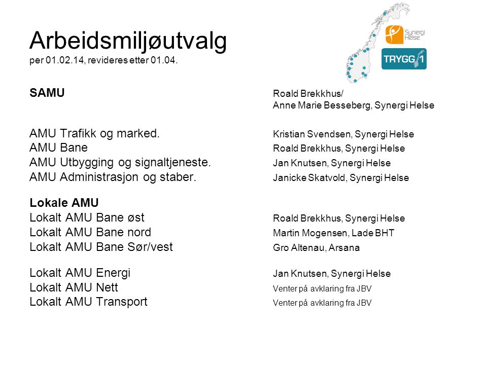Arbeidsmiljøutvalg per 01.02.14, revideres etter 01.04.