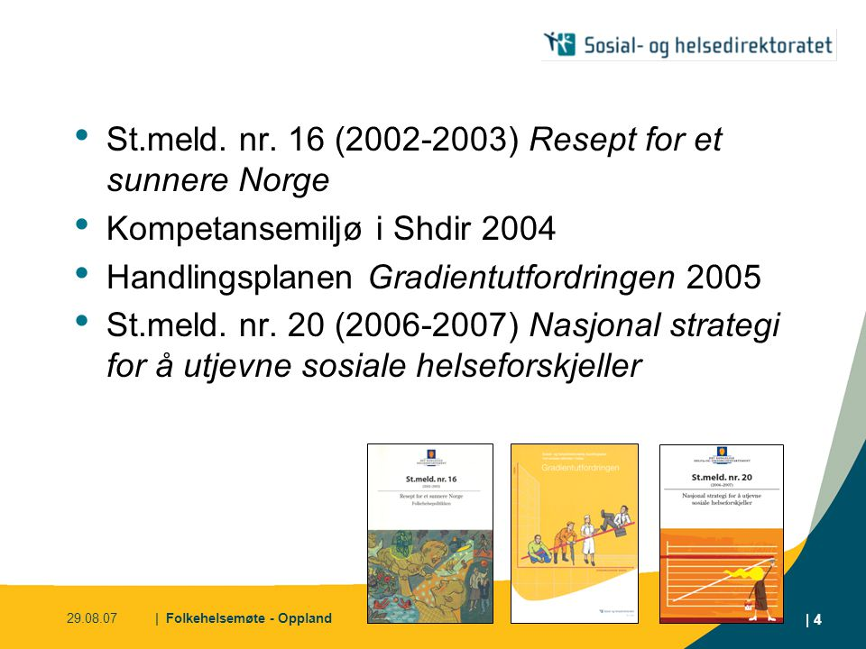 St.meld. nr. 16 (2002-2003) Resept for et sunnere Norge