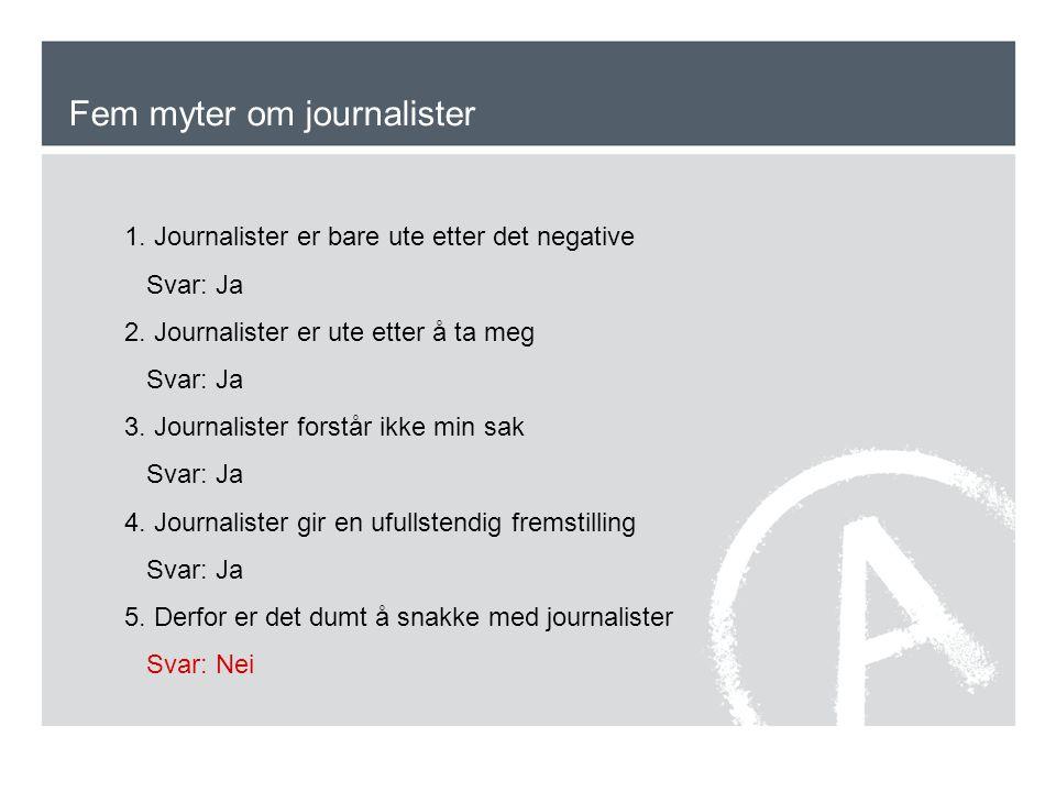 Fem myter om journalister