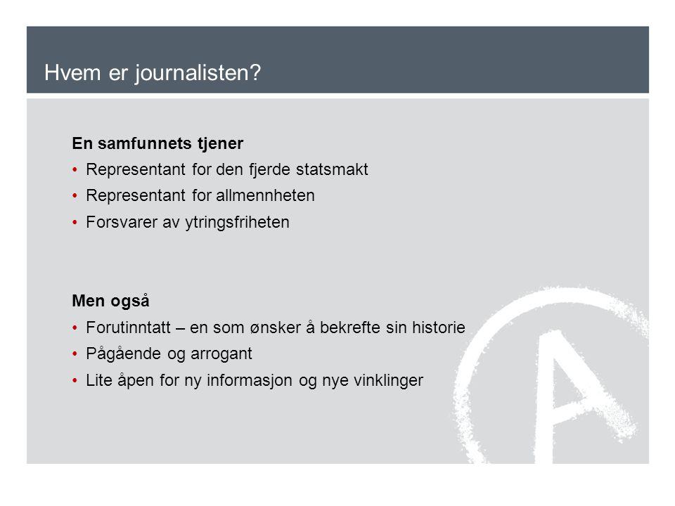 Hvem er journalisten En samfunnets tjener