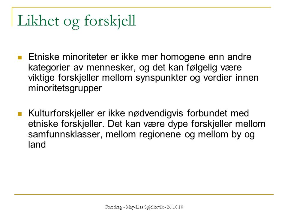 Foredrag - May-Lisa Spjelkevik - 26.10.10