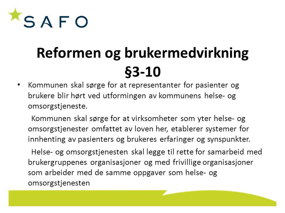 Reformen og brukermedvirkning §3-10