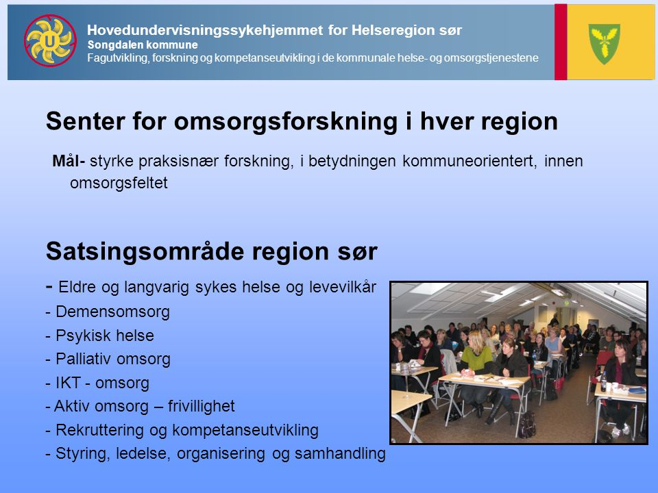 Senter for omsorgsforskning i hver region