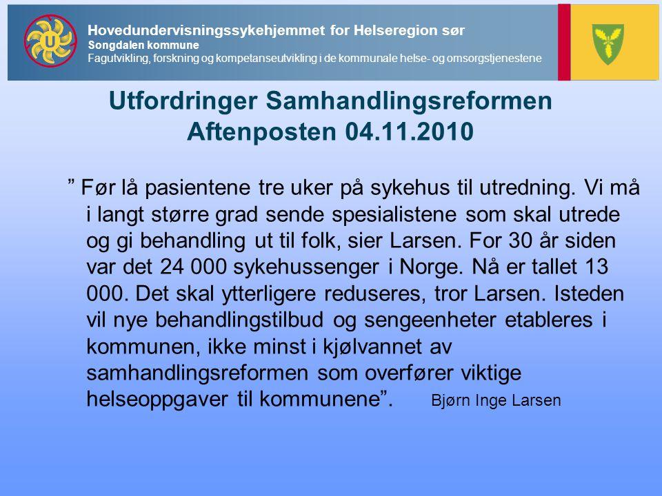 Utfordringer Samhandlingsreformen Aftenposten 04.11.2010