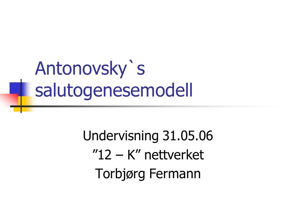 Antonovsky`s salutogenesemodell