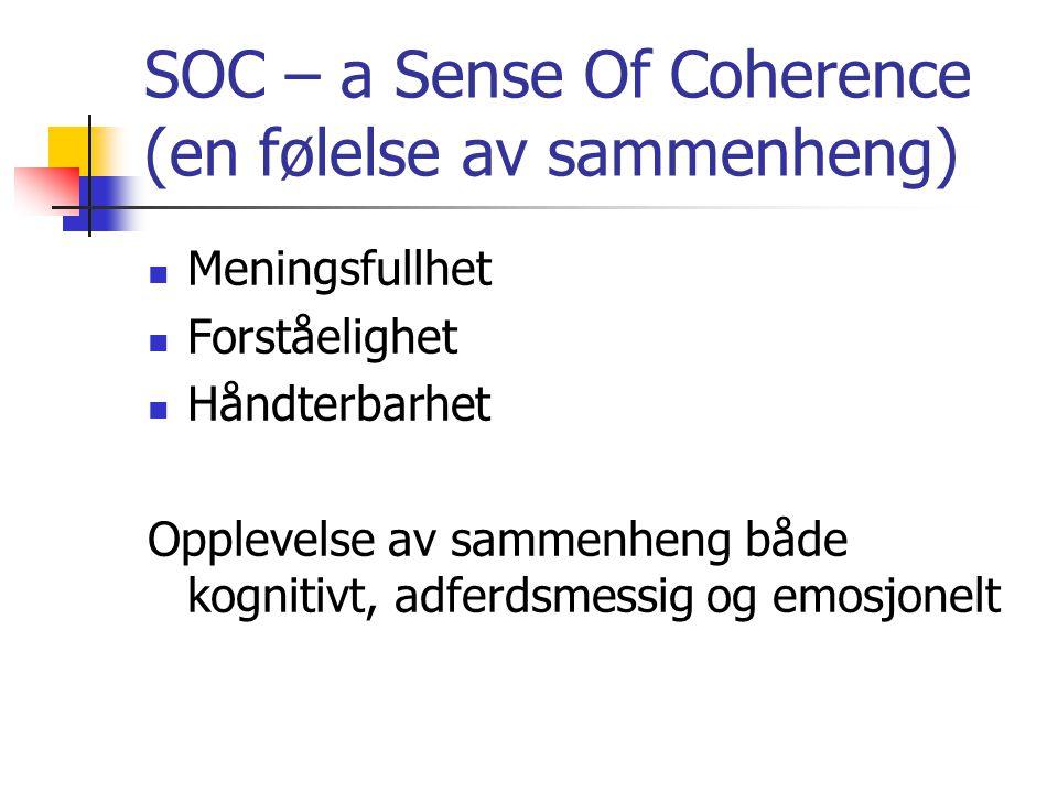 SOC – a Sense Of Coherence (en følelse av sammenheng)