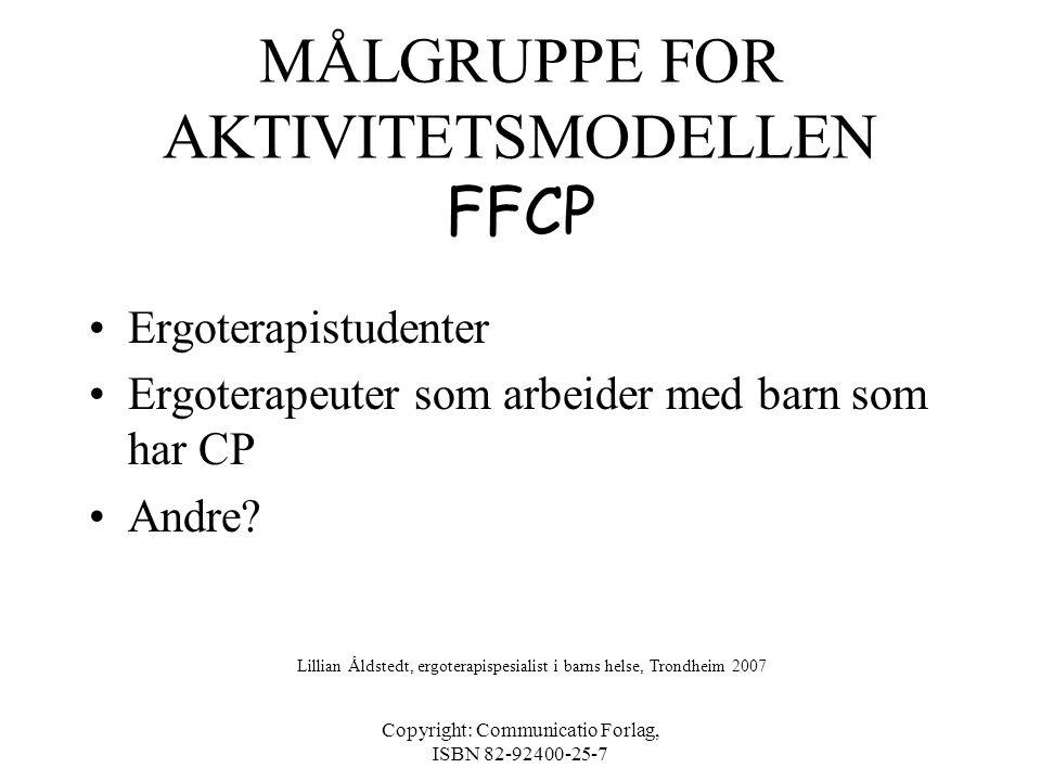 MÅLGRUPPE FOR AKTIVITETSMODELLEN FFCP