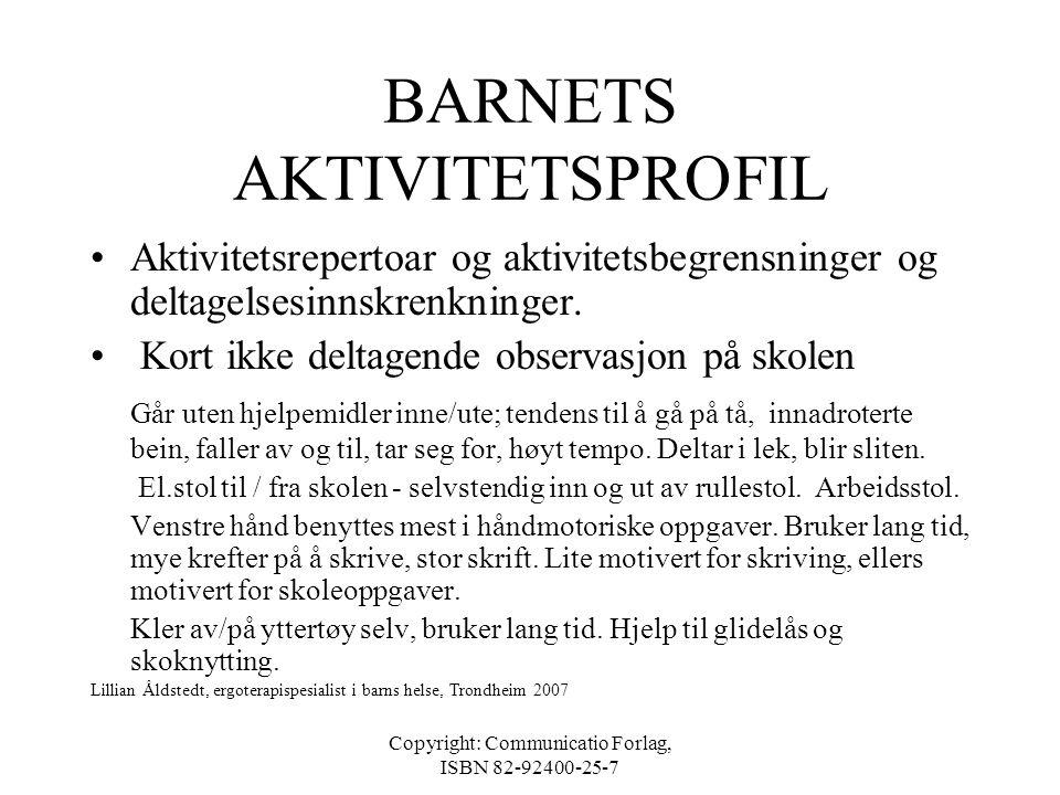 BARNETS AKTIVITETSPROFIL