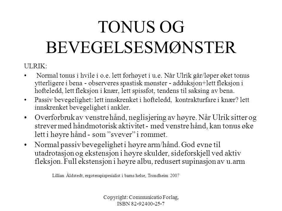 TONUS OG BEVEGELSESMØNSTER