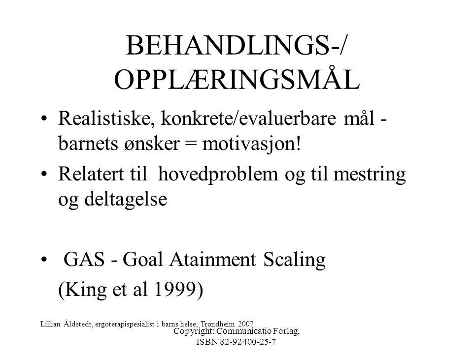 BEHANDLINGS-/ OPPLÆRINGSMÅL