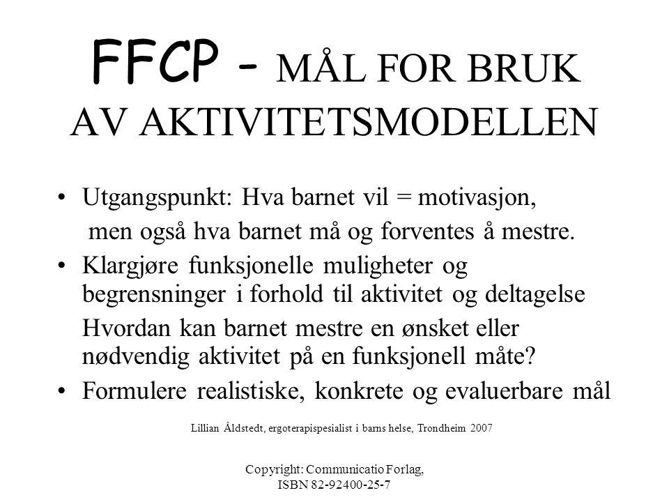 FFCP - MÅL FOR BRUK AV AKTIVITETSMODELLEN