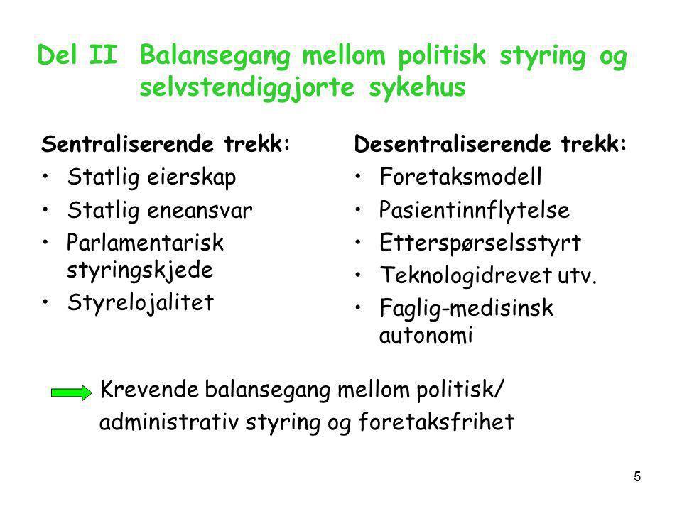 Del II. Balansegang mellom politisk styring og