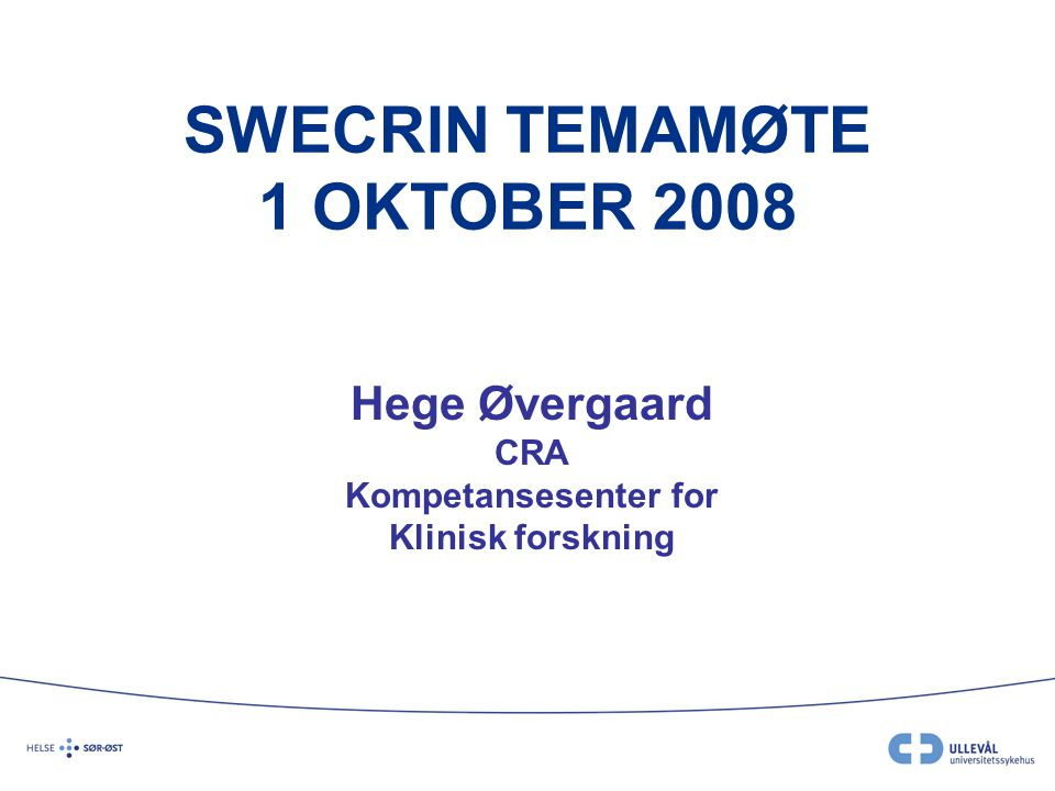 SWECRIN TEMAMØTE 1 OKTOBER 2008