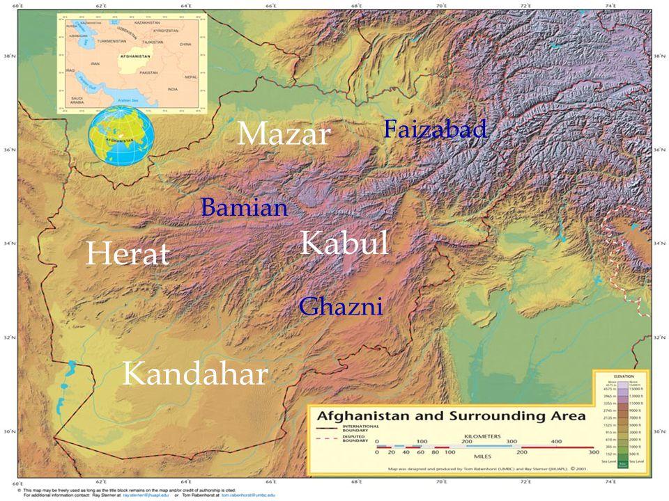 Mazar Faizabad Bamian Kabul Herat Ghazni Kandahar