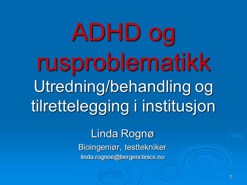 Linda Rognø Bioingeniør, testtekniker linda.rognoe@bergenclinics.no