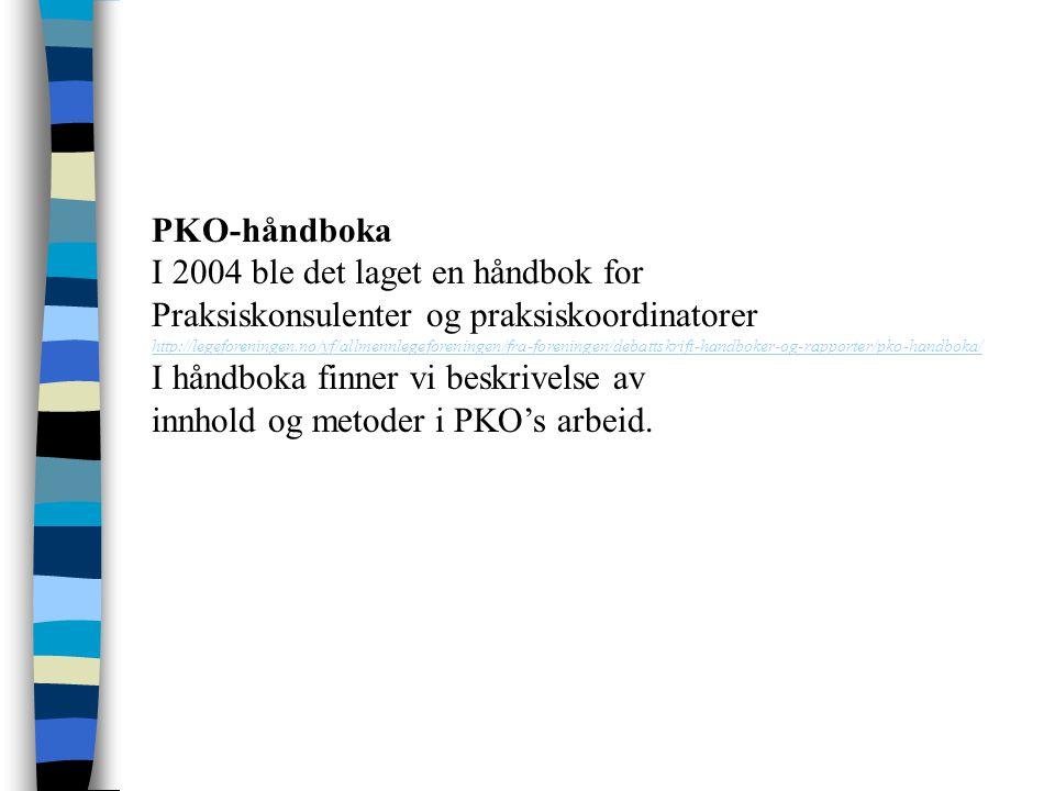 I håndboka finner vi beskrivelse av innhold og metoder i PKO's arbeid.
