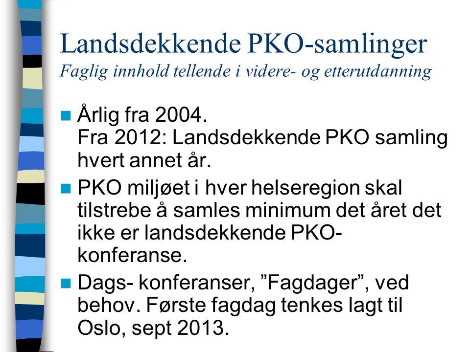 Landsdekkende PKO-samlinger Faglig innhold tellende i videre- og etterutdanning