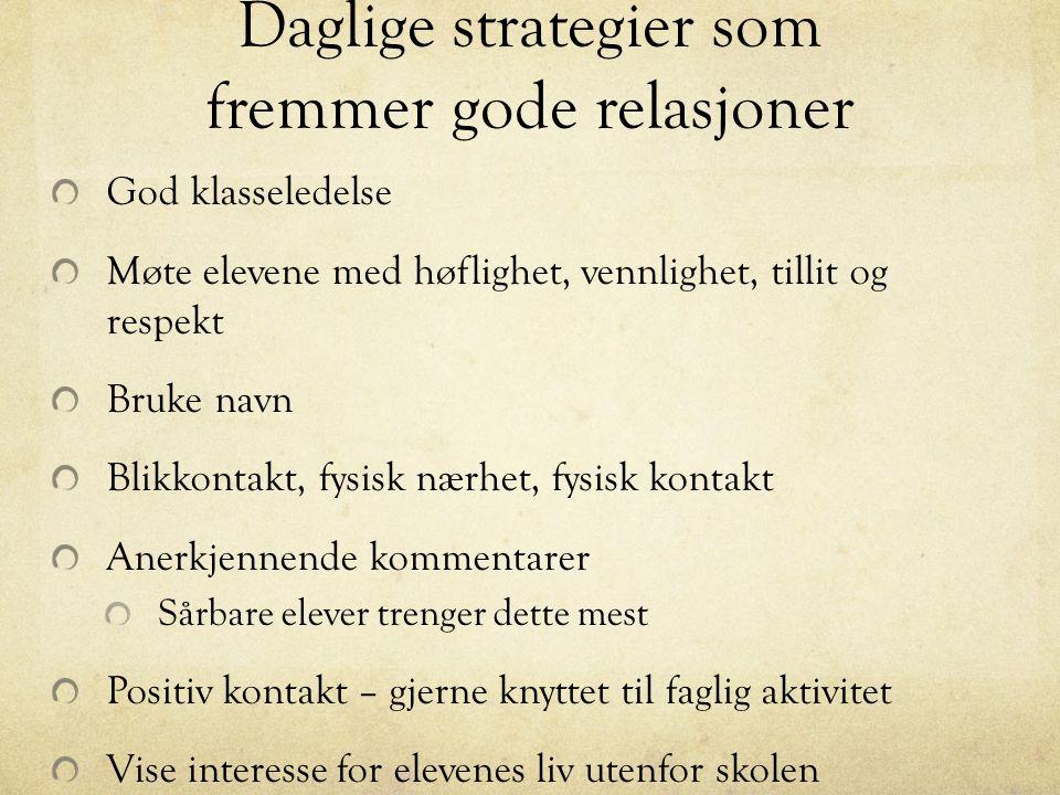 Daglige strategier som fremmer gode relasjoner