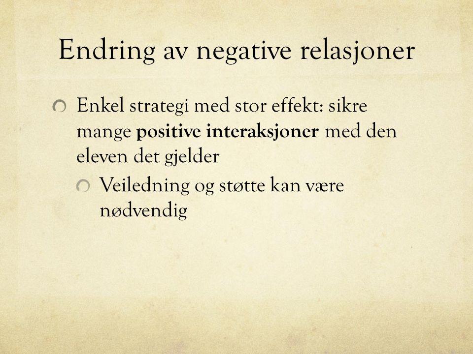 Endring av negative relasjoner