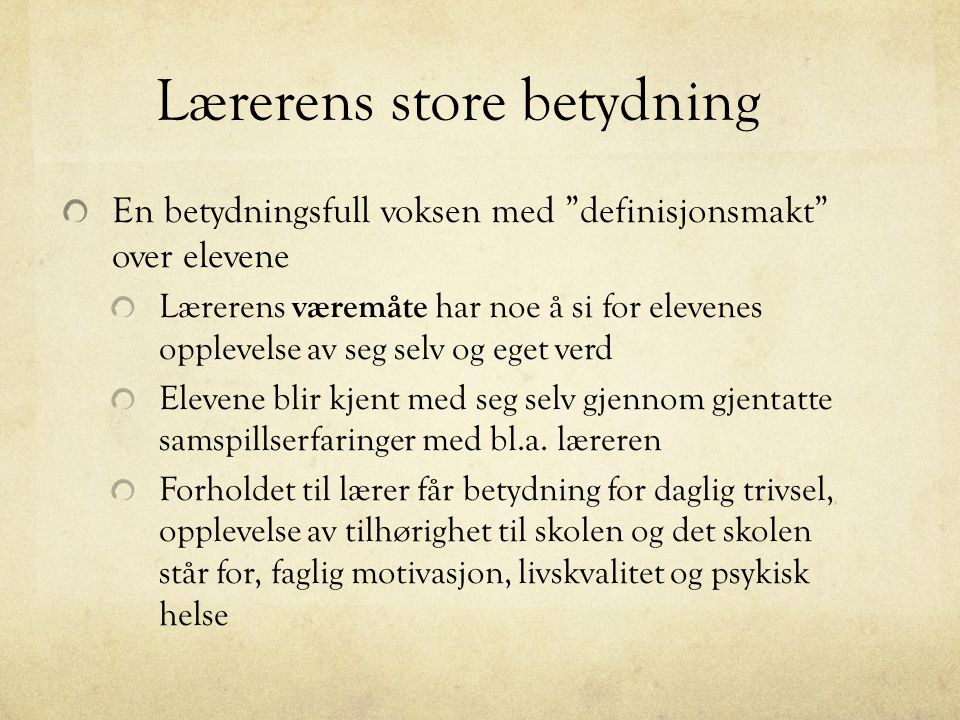 Lærerens store betydning