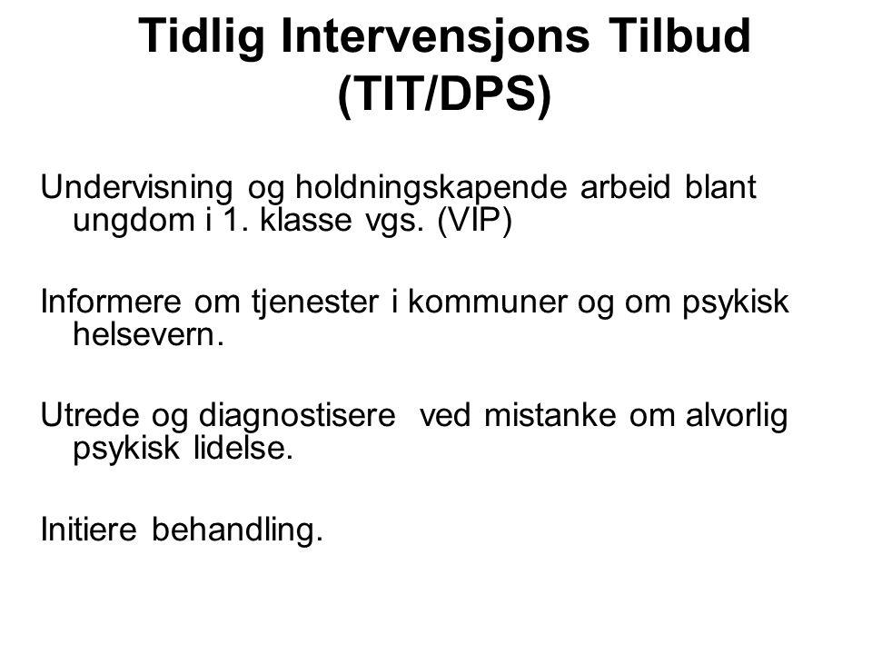 Tidlig Intervensjons Tilbud (TIT/DPS)