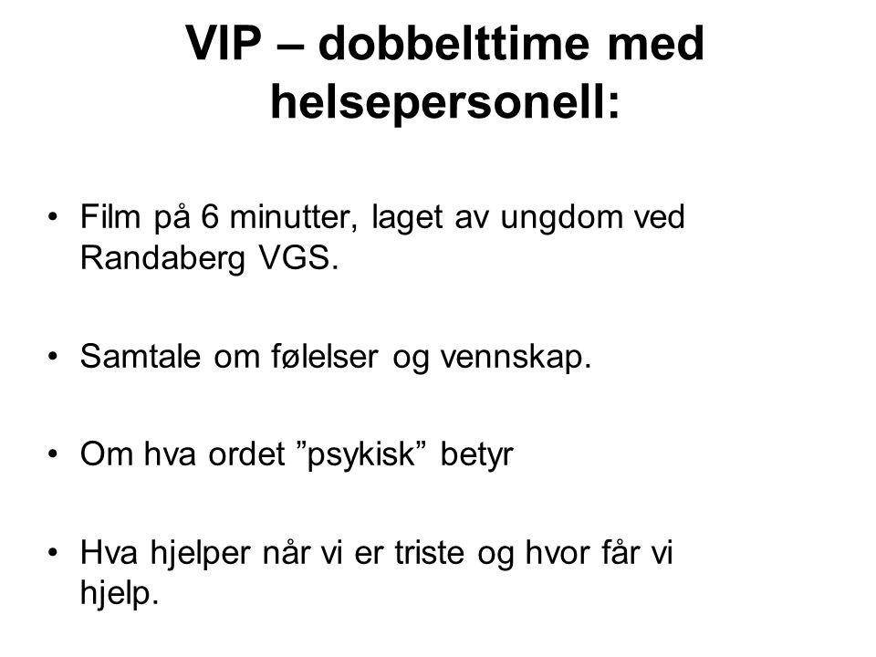 VIP – dobbelttime med helsepersonell: